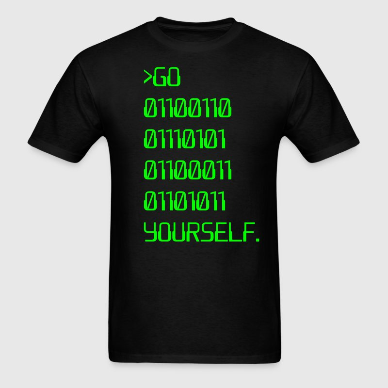 Go ( Binary Curse Word ) Yourself - Men's T-Shirt