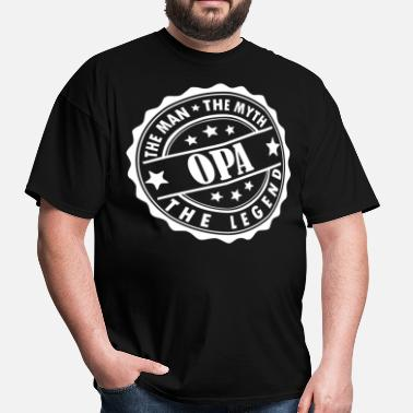 Opa The Man The Myth The Legend Opa-The Man The Myth The Legend - Men's T-Shirt