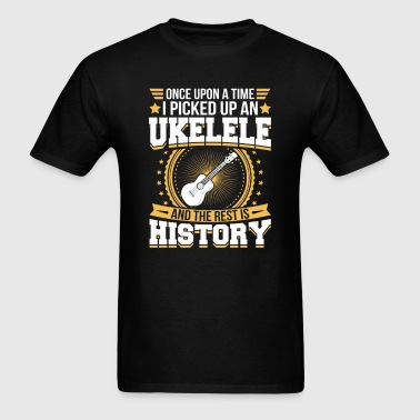Ukelele And the Rest is History T-Shirt - Men's T-Shirt