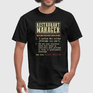 Restaurant Manager Badass Dictionary Term T-Shirt - Men's T-Shirt