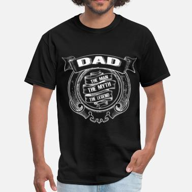 Man Dad Legend Dad-The Man The Myth The Legend - Men's T-Shirt