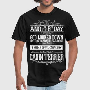 And 8th Day God Look Down God Made A Carn Terrier - Men's T-Shirt