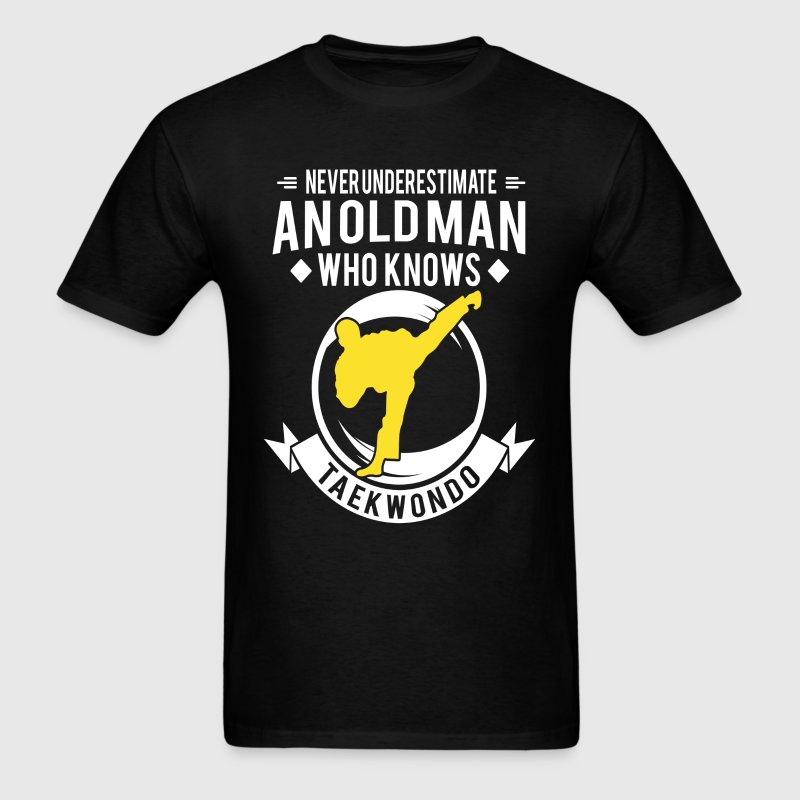 Old Man knows Taekwondo - Men's T-Shirt