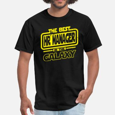 Best Manager The Best HR Manager In The Galaxy - Men's T-Shirt