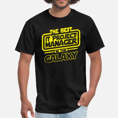 Best Manager The Best IT Project Manager In The Galaxy - Men's T-Shirt