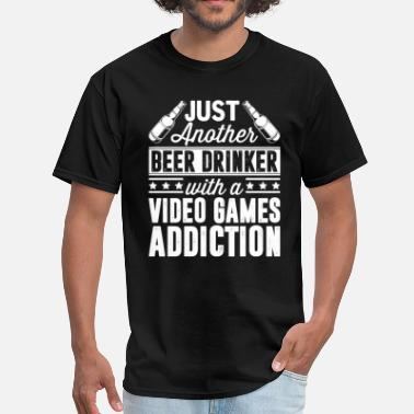 Game Addict Beer & Video Games Addiction - Men's T-Shirt