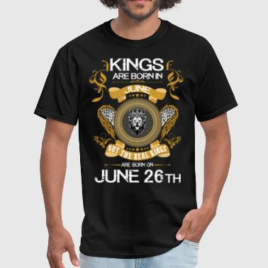Kings Are Born In June 26th - Men's T-Shirt
