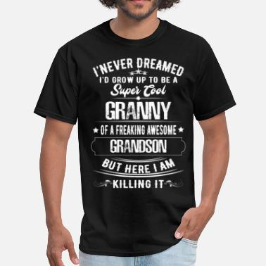 Grandson Super Cool Granny Of A Freaking Awesome Grandson - Men's T-Shirt