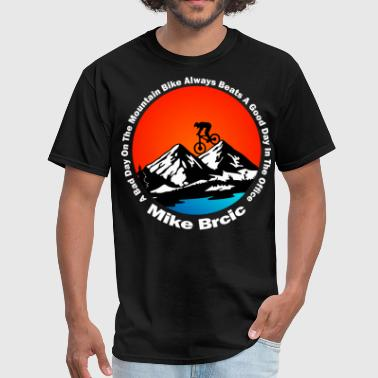 Mountain Biking Quotes - Men's T-Shirt