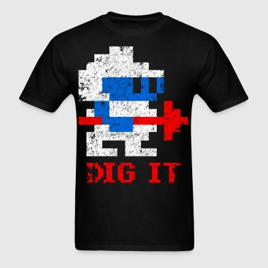 DIG IT - Men's T-Shirt