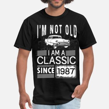 Classic Since 1987 I'm not old I'm a classic since 1987 - Men's T-Shirt