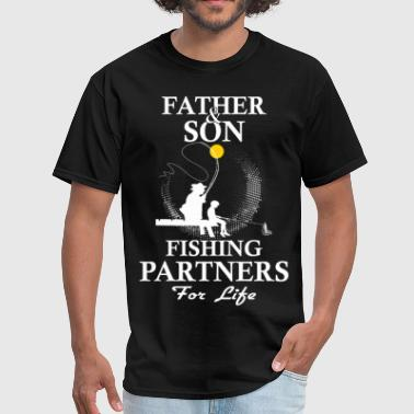 Father And Son Fishing Partners For Life - Men's T-Shirt