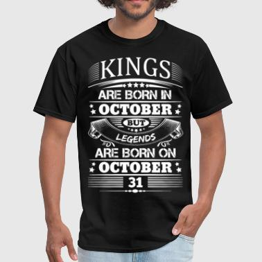 31st October Real Legends Are Born On October 31 - Men's T-Shirt