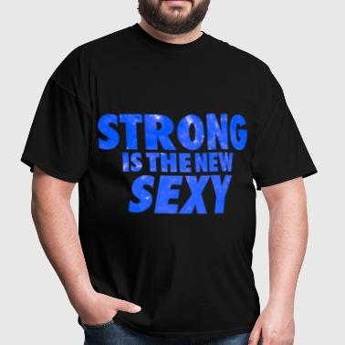 Strong Is The New Sexy Galaxy - Men's T-Shirt