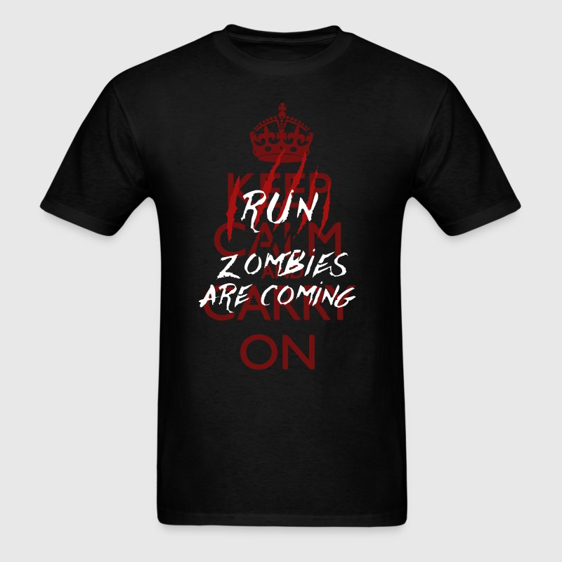 Keep Calm - Run, Zombies Are Coming - Men's T-Shirt