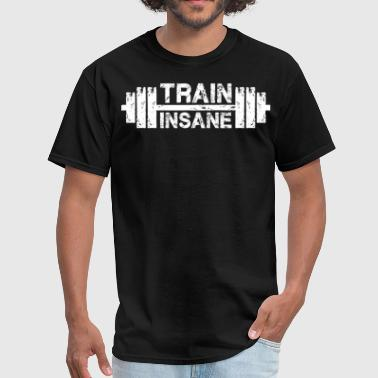 Lifting Train Insane - Barbell Motivation - Men's T-Shirt