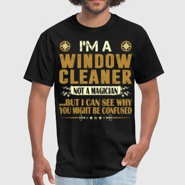 Window Cleaner Not A Magician Profession Tshirt - Men's T-Shirt