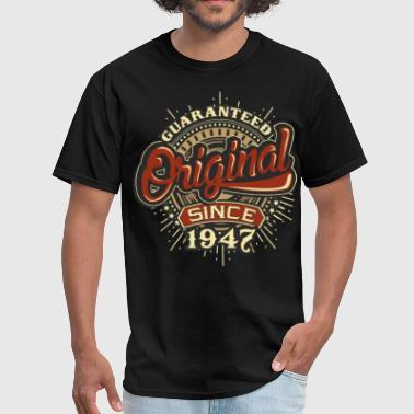 Birthday guaranteed since 1947 - Men's T-Shirt