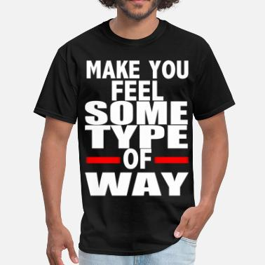 Homie some type of way  - Men's T-Shirt