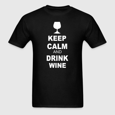 Keep calm and drink wine - Men's T-Shirt
