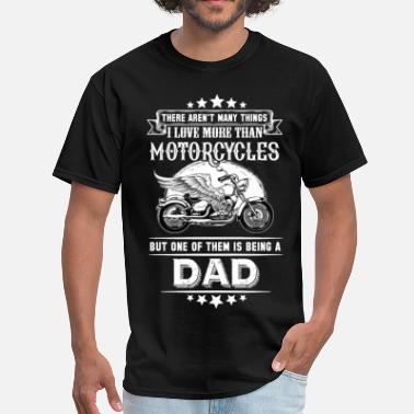 Motorcycle Dad Motorcycles Dad - Men's T-Shirt