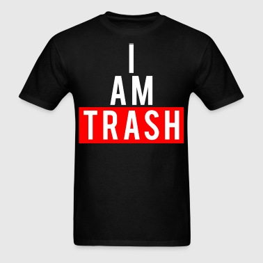 I AM TRASH black men's tee - Men's T-Shirt