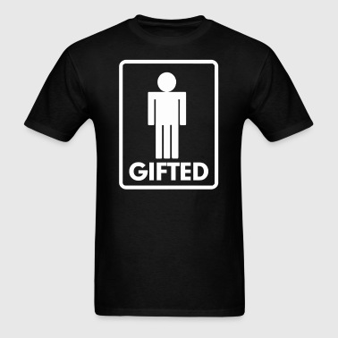Gifted Men FUNNY - Men's T-Shirt