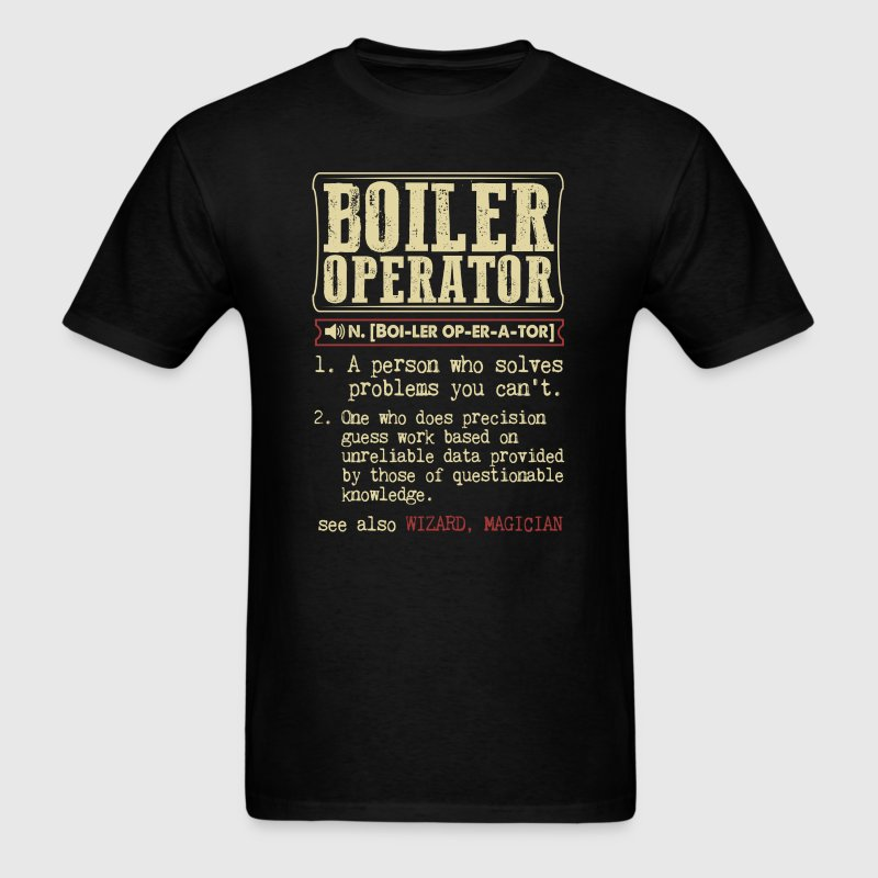 Boiler Operator Badass Dictionary Term T-Shirt - Men's T-Shirt