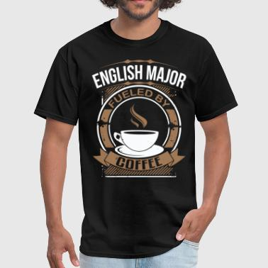 English Major Fueled By Coffee Funny T-Shirt - Men's T-Shirt