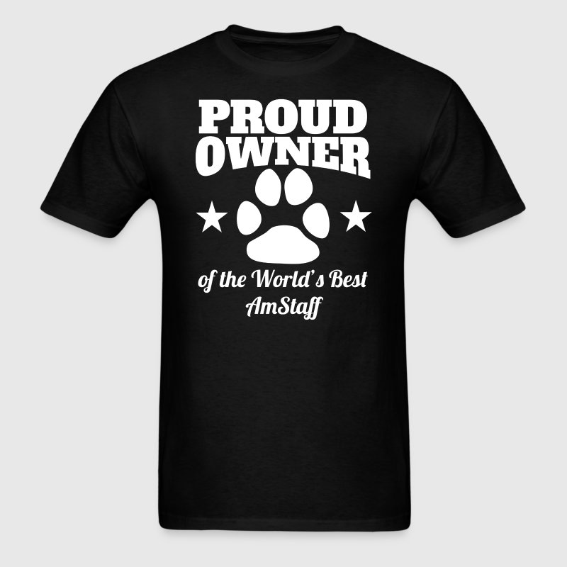 Proud Owner Of The World's Best AmStaff - Men's T-Shirt