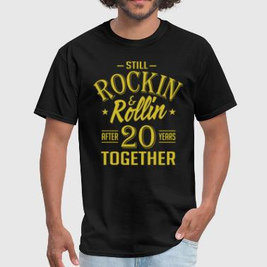 Anniversary 20 Years Together And Still Rockin And - Men's T-Shirt