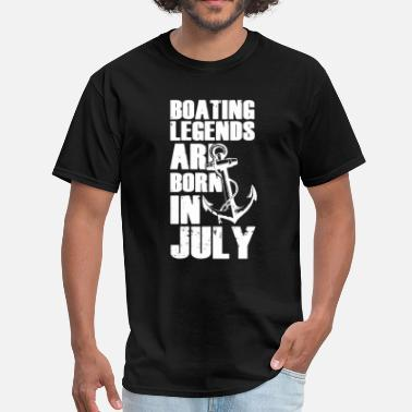 Legend Boats Boating Legends Are Born In July T-Shirt - Men's T-Shirt