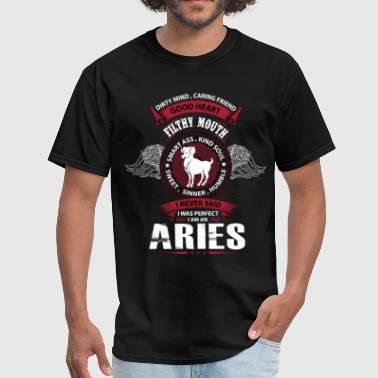 I Never Said I Was Perfect I Am An Aries - Men's T-Shirt
