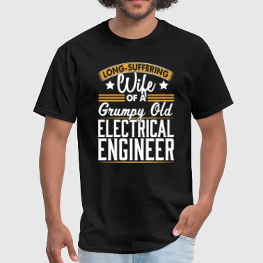 Electrical Engineer Long Suffering Wife T-Shirt - Men's T-Shirt