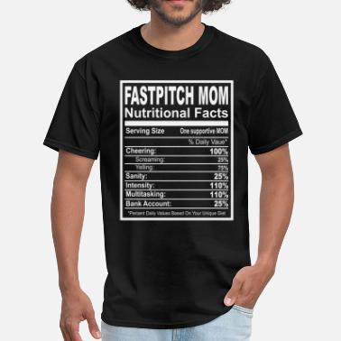 Fastpitch Catcher Fastpitch Mom Nutritional Facts - Men's T-Shirt