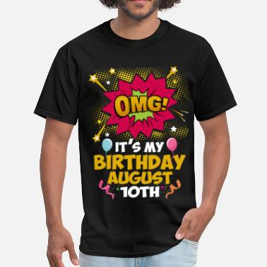 Birthday In August Its My Birthday August Tenth - Men's T-Shirt