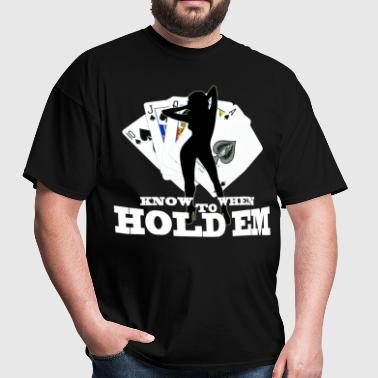 poker_know_when_to_hold_em - Men's T-Shirt