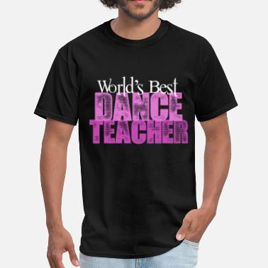 Ballet Dance World's Best Dance Teacher - Men's T-Shirt