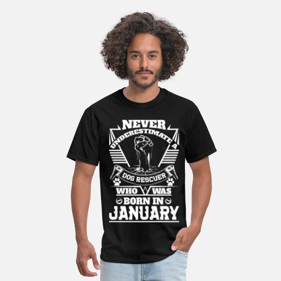 January T-Shirts - Never Underestimate Dog Rescuer Who Was Born Janu - Men's T-Shirt black