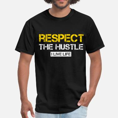 Ceo Millionaires RESPECT THE HUSTLE I LIVE LIFE distressed graphic - Men's T-Shirt