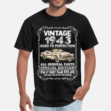 Birthday 1943 VINTAGE 1943-AGED TO PERFECTION - Men's T-Shirt