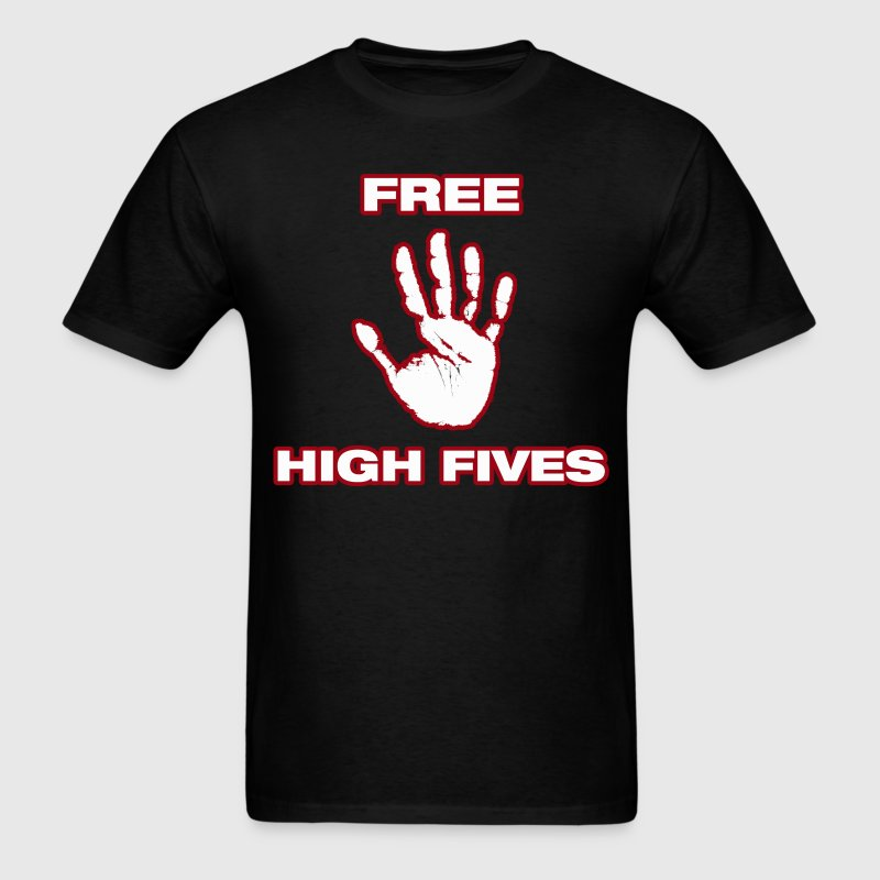 Free High Fives. - Men's T-Shirt