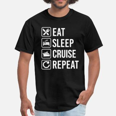 Eat Sleep Cruise Repeat Cruise Liner Eat Sleep Repeat T-Shirt - Men's T-Shirt