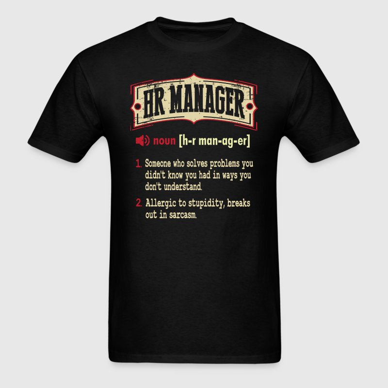HR Manager Sarcastic Definition T-Shirt - Men's T-Shirt
