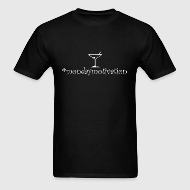 Monday Motivation Wine Hashtag - Men's T-Shirt