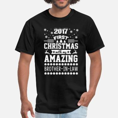 Brother In Law Brother-in-Law First Christmas 2017 - Men's T-Shirt