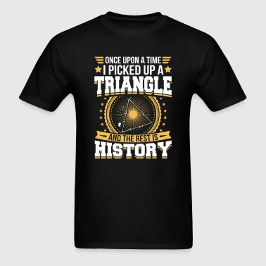 And the Rest is History T-Shirt - Men's T-Shirt