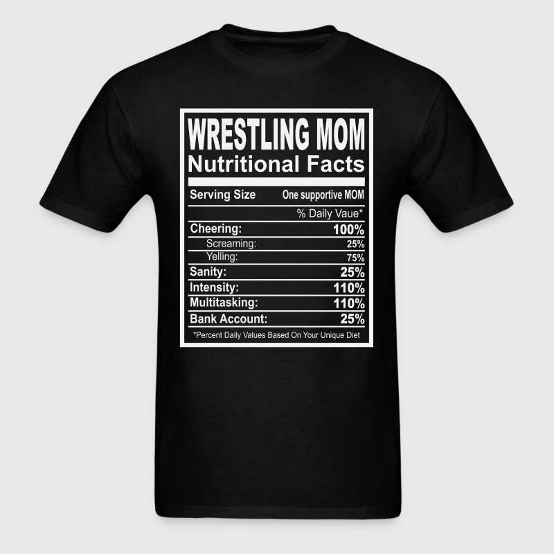 Wrestling Mom Nutritional Facts - Men's T-Shirt