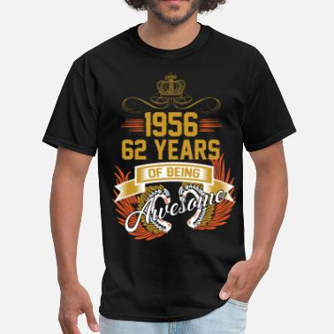 Awesomeness 1956 62 Years Of Being Awesome - Men's T-Shirt