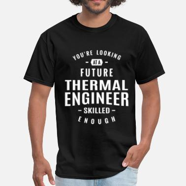 Thermal Engineer Thermal Engineer - Men's T-Shirt